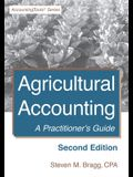 Agricultural Accounting: Second Edition: A Practitioner's Guide