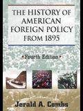 The History of American Foreign Policy from 1895