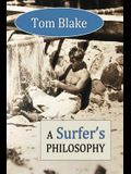 Tom Blake: A Surfer's Philosophy