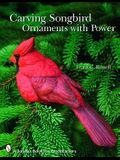 Carving Songbird Ornaments with Power