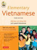 Elementary Vietnamese: Moi Ban Noi Tieng Viet. Let's Speak Vietnamese.