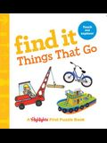 Find It Things That Go: Baby's First Puzzle Book
