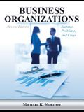 Business Organizations: Statutes, Problems, and Cases (Second Edition)