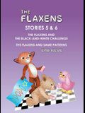 The Flaxens, Stories 5 and 6