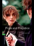 Oxford Bookworms Library: Pride and Prejudice: Level 6: 2,500 Word Vocabulary