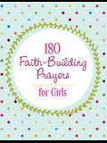 180 Faith-Building Prayers for Girls
