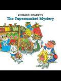 Richard Scarry's The Supermarket Mystery