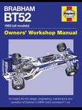Brabham Bt52 Owners' Workshop Manual 1983 (All Models): An Insight Into the Design, Engineering, Maintenance and Operation of Babham's Bmw-Turbo-Power