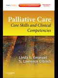 Palliative Care: Core Skills and Clinical Competencies [With Access Code]