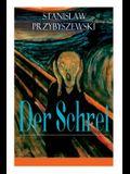 Der Schrei: Roman zum Bild - Inspiriert von dem Bild Edvard Munchs