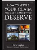 How to Settle Your Claim and Get the Money You Deserve