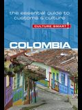 Colombia - Culture Smart!, Volume 102: The Essential Guide to Customs & Culture