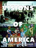 Visions of America: A History of the United States, Volume Two (3rd Edition)