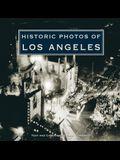 Historic Photos of Los Angeles