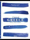 A Taste of Greece: Recipes, Cuisine & Culture