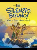 Luca: Silenzio, Bruno!: When in Doubt, Shout It Out!