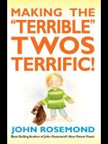 Making the Terrible Twos Terrific!
