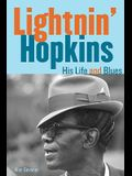 Lightnin' Hopkins: His Life and Blues