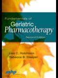 Fundamentals of Geriatric Pharmacotherapy: An Evidenced-Based Approach