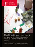 The Routledge Handbook on the American Dream: Volume 1