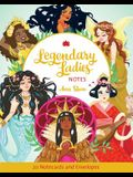 Legendary Ladies Notes