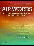 Air Words: Writing for Broadcast Media