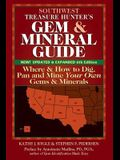 Southwest Treasure Hunter's Gem and Mineral Guide (6th Edition): Where and How to Dig, Pan and Mine Your Own Gems and Minerals