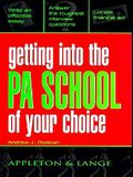 Getting Into the PA School of Your Choice