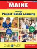 Exploring Maine Through Project-Based Learning