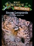 Snow Leopards and Other Wild Cats