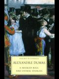 A Masked Ball and Other Stories (Pocket Classics)