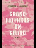 Grandmothers on Guard: Gender, Aging, and the Minutemen at the Us-Mexico Border