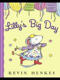Lilly's Big Day (Turtleback School & Library Binding Edition)