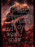The Last Confessions of Mara Dyer and Noah Shaw, Volume 3