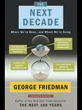 The Next Decade: Where We've Been . . . and Where We're Going