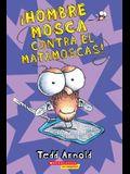 ¡hombre Mosca Contra El Matamoscas! (Fly Guy vs. the Flyswatter!), Volume 10