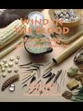 Wind in the Blood: Mayan Healing and Chinese Medicine