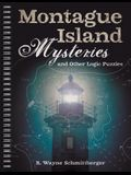 Montague Island Mysteries and Other Logic Puzzles, Volume 1