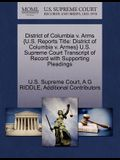District of Columbia V. Arms {U.S. Reports Title: District of Columbia V. Armes} U.S. Supreme Court Transcript of Record with Supporting Pleadings
