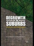 Degrowth in the Suburbs: A Radical Urban Imaginary