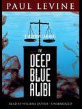 The Deep Blue Alibi