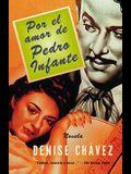Por El Amor de Pedro Infante: Una Novella = Loving Pedro Infante