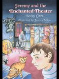 Jeremy and the Enchanted Theatre