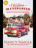 Christmas in Evergreen: Based on the Hallmark Channel Original Movie