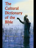 The Cultural Dictionary of Bible