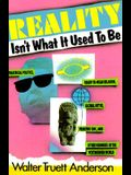 Reality Isn't What It Used to Be: Theatrical Politics, Ready-To-Wear Religion, Global Myths, Primitive Chic, and O
