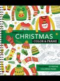 Color & Frame - Christmas (Coloring Book)