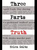 Three Parts Truth