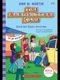 Good-Bye Stacey, Good-Bye (the Baby-Sitters Club #13), 13