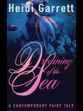 Dreaming of the Sea: A Contemporary Fairy Tale